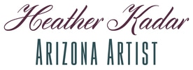 Heather Kadar - Arizona Artist